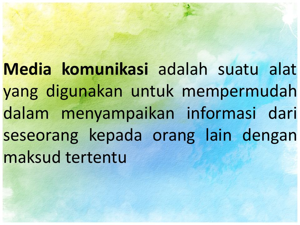Media komunikasi adalah suatu alat yang digunakan untuk mempermudah dalam menyampaikan informasi dari seseorang kepada orang lain dengan maksud tertentu