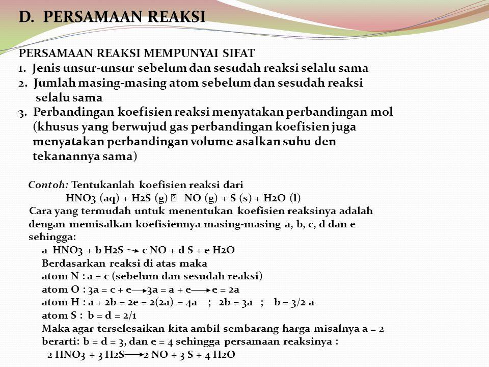 D. PERSAMAAN REAKSI PERSAMAAN REAKSI MEMPUNYAI SIFAT