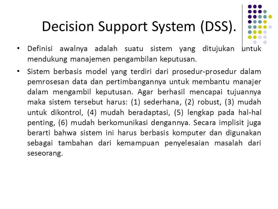 Decision Support System (DSS).