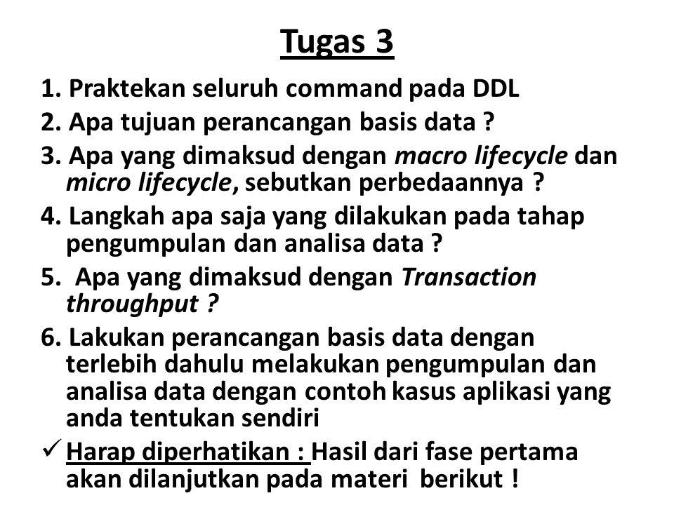 Tugas 3 1. Praktekan seluruh command pada DDL