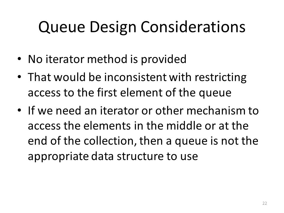 Queue Design Considerations
