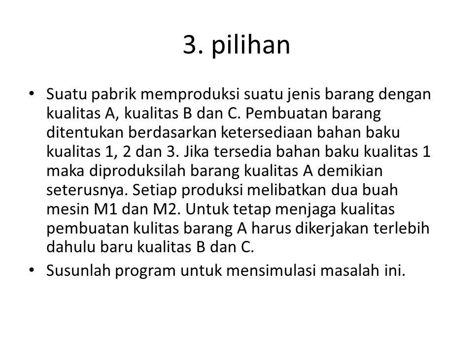 3. pilihan