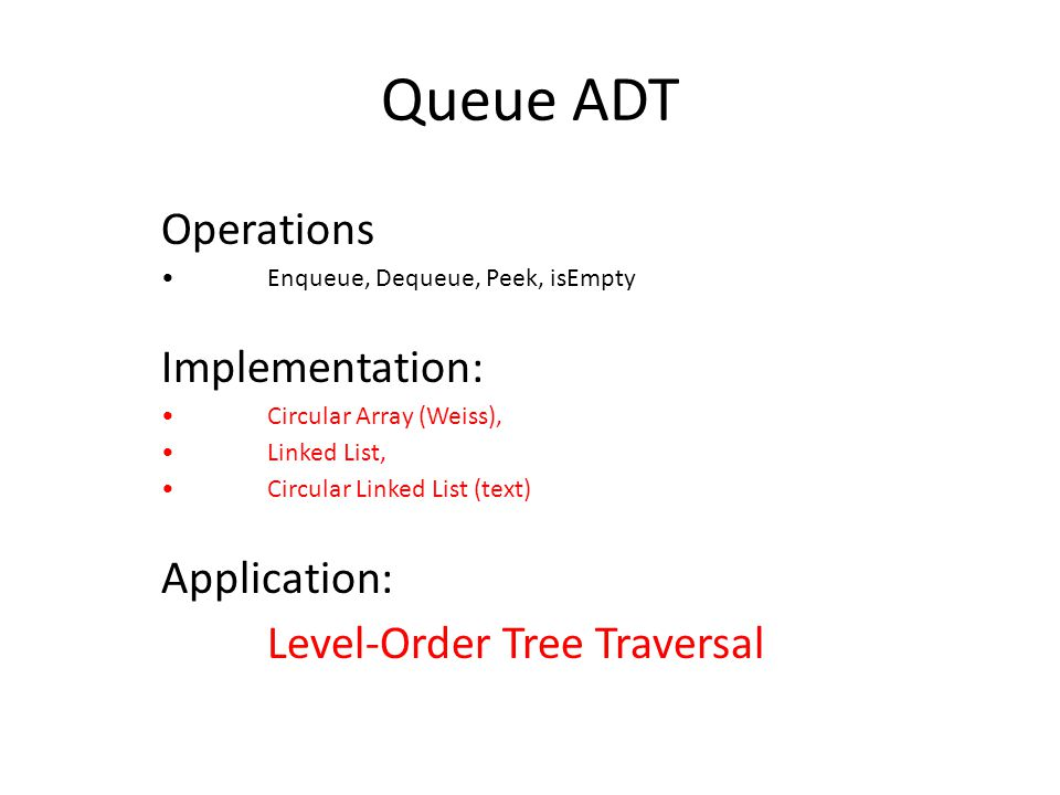 Queue ADT Operations Implementation: Application: