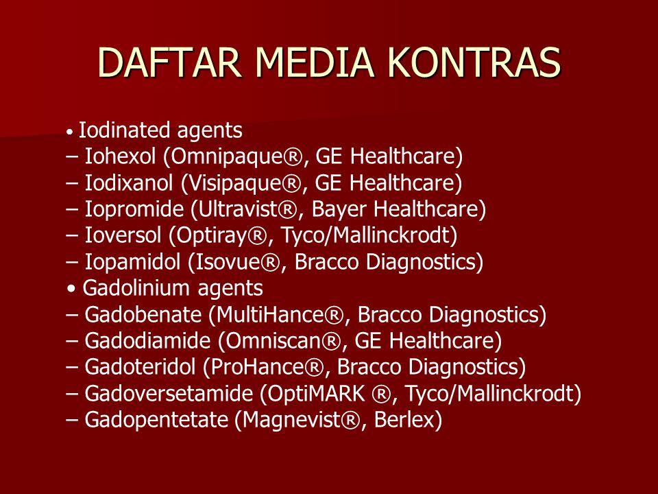 DAFTAR MEDIA KONTRAS – Iohexol (Omnipaque®, GE Healthcare)