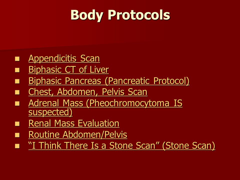 Body Protocols Appendicitis Scan Biphasic CT of Liver