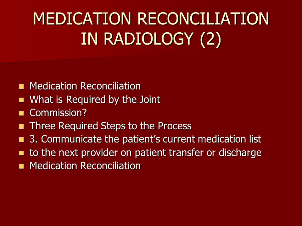 MEDICATION RECONCILIATION IN RADIOLOGY (2)