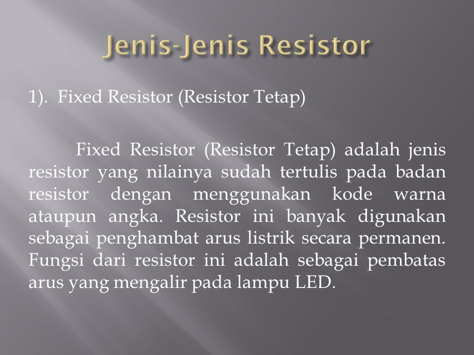 Jenis-Jenis Resistor