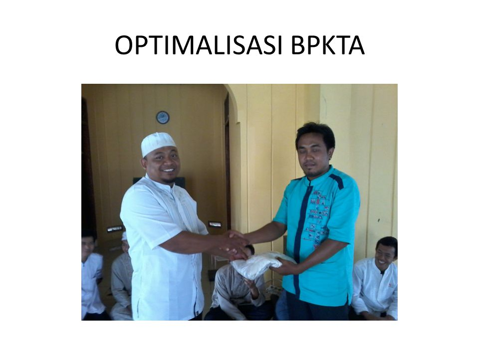 OPTIMALISASI BPKTA