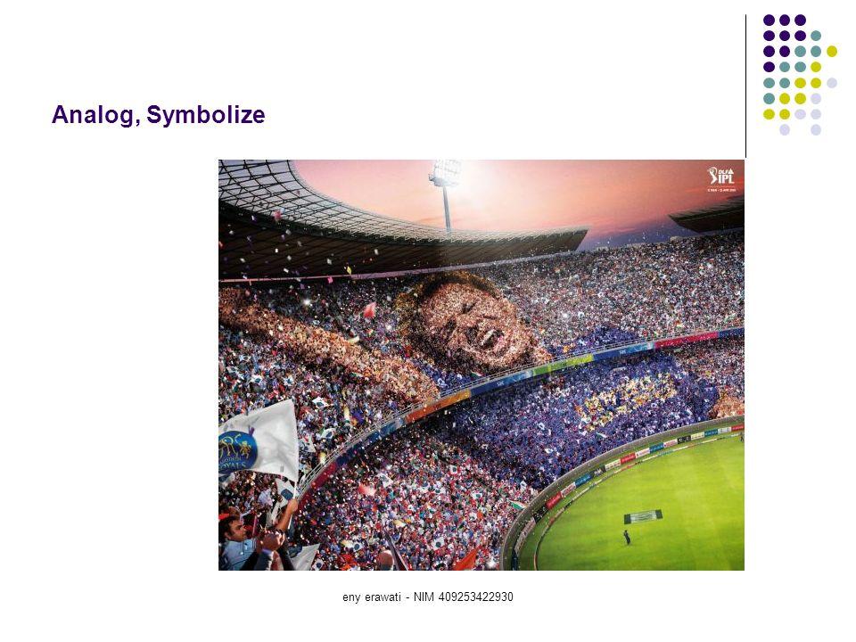 Analog, Symbolize eny erawati - NIM 409253422930