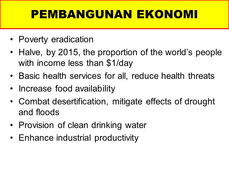 PEMBANGUNAN EKONOMI Poverty eradication