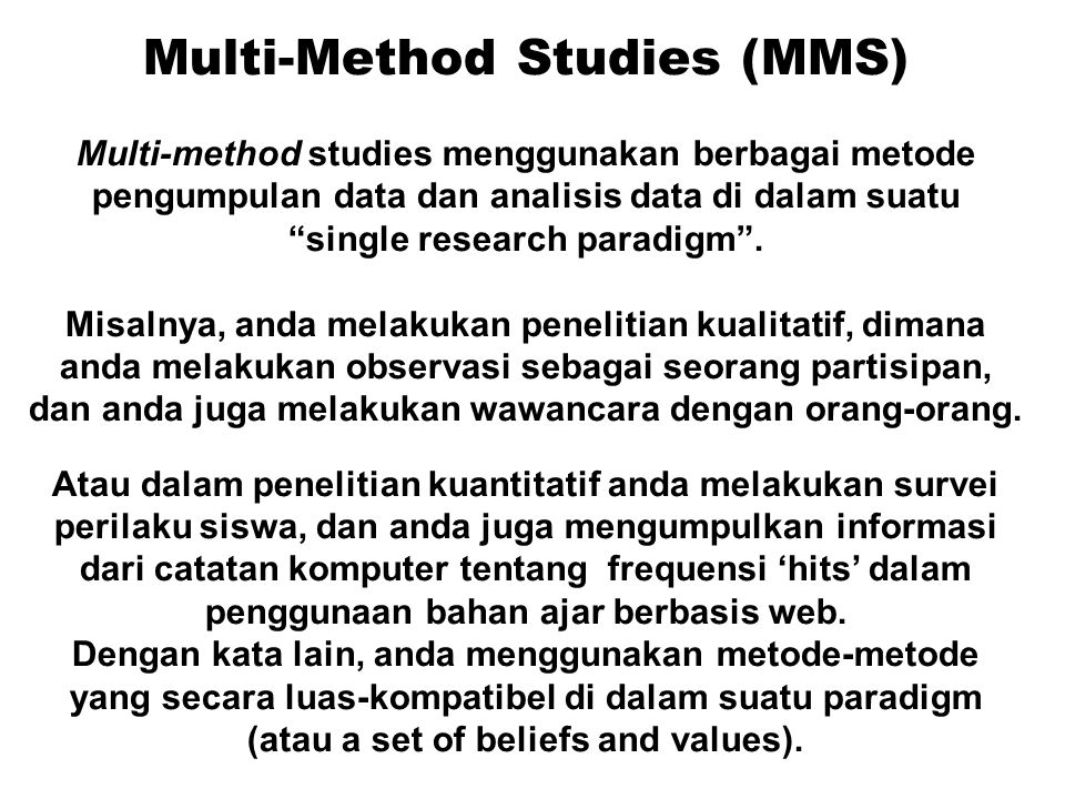 Multi-Method Studies (MMS)