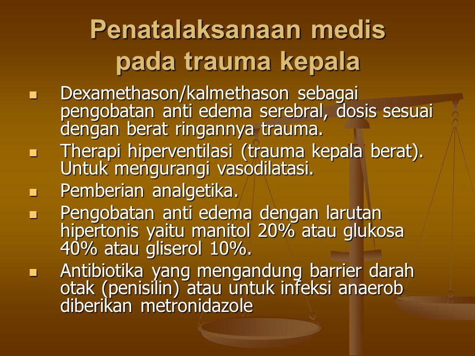 Penatalaksanaan medis pada trauma kepala