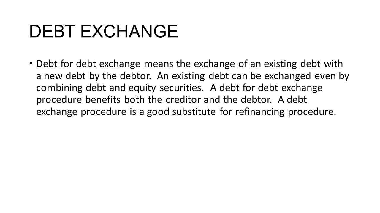 DEBT EXCHANGE