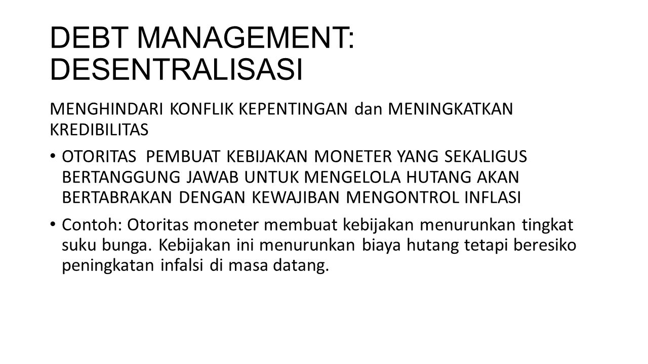 DEBT MANAGEMENT: DESENTRALISASI