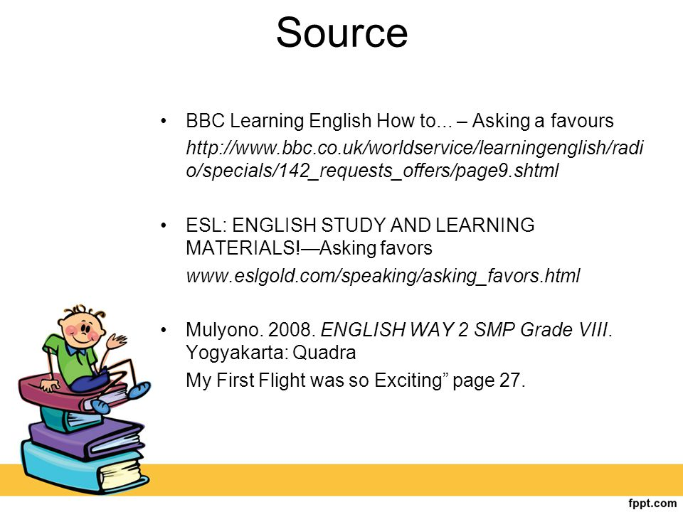 Source BBC Learning English How to... – Asking a favours