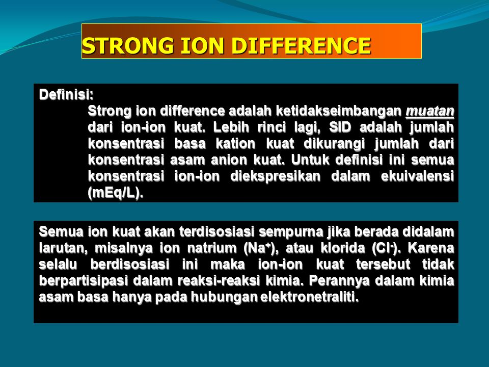 STRONG ION DIFFERENCE Definisi: