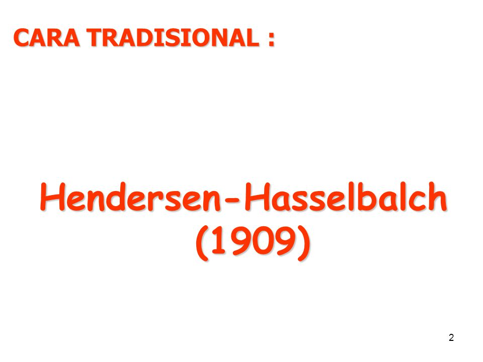Hendersen-Hasselbalch (1909)