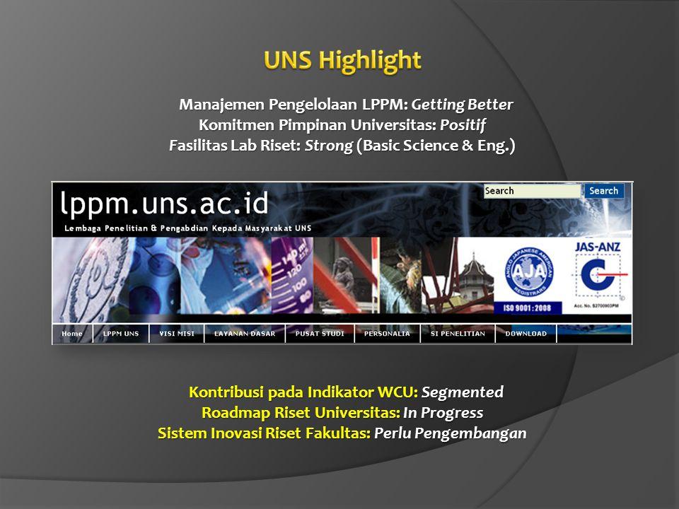 UNS Highlight Manajemen Pengelolaan LPPM: Getting Better