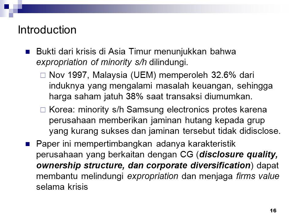 Introduction Bukti dari krisis di Asia Timur menunjukkan bahwa expropriation of minority s/h dilindungi.