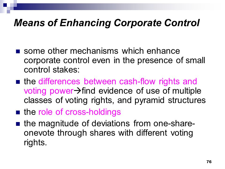 Means of Enhancing Corporate Control