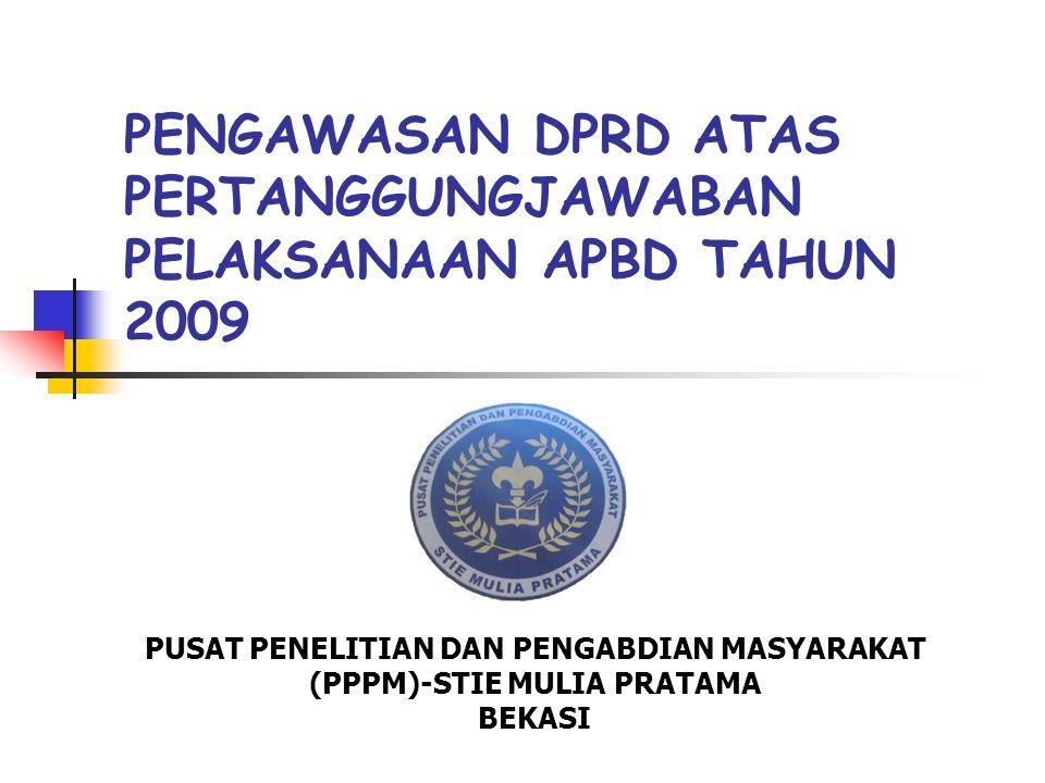 PENGAWASAN DPRD ATAS PERTANGGUNGJAWABAN PELAKSANAAN APBD TAHUN 2009
