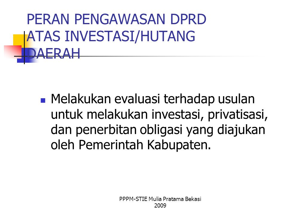 PERAN PENGAWASAN DPRD ATAS INVESTASI/HUTANG DAERAH