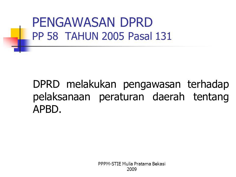 PENGAWASAN DPRD PP 58 TAHUN 2005 Pasal 131