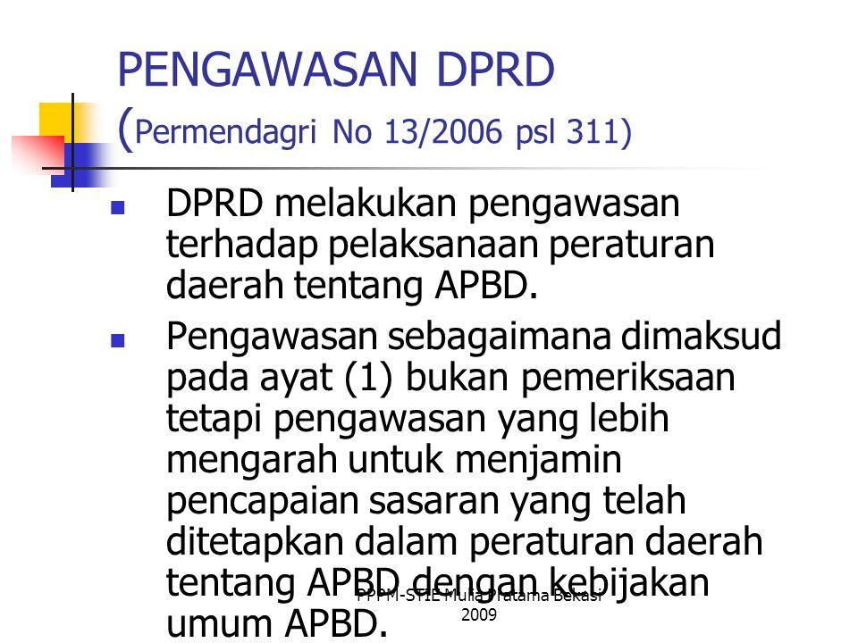 PENGAWASAN DPRD (Permendagri No 13/2006 psl 311)
