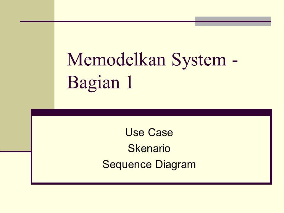 Memodelkan System - Bagian 1