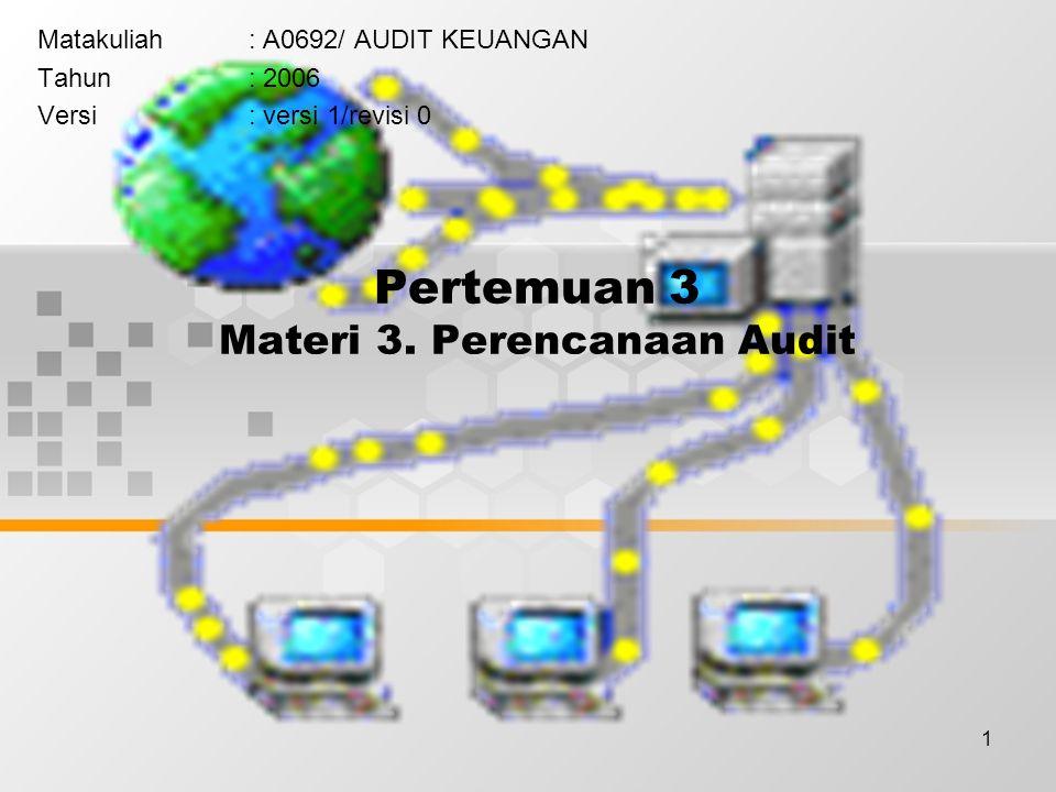 Pertemuan 3 Materi 3. Perencanaan Audit