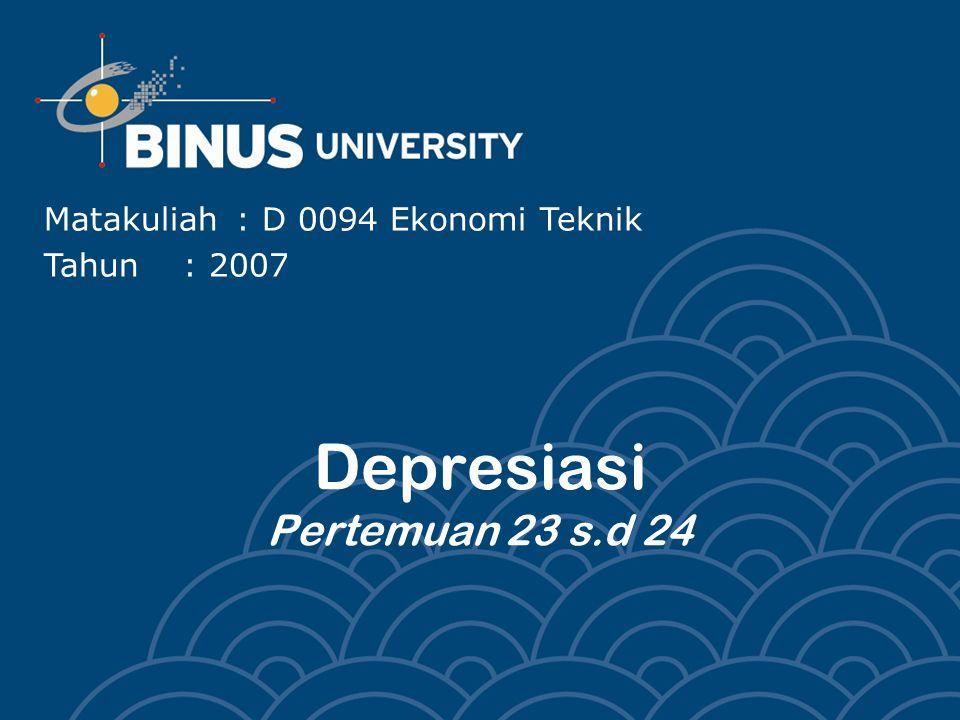 Depresiasi Pertemuan 23 s.d 24
