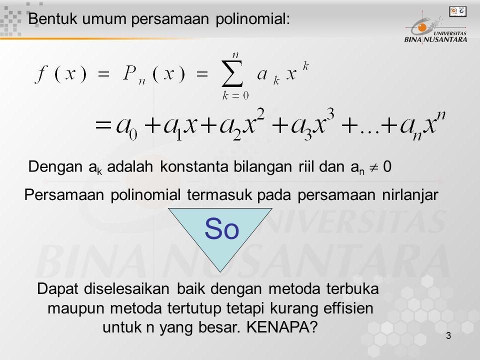 So Bentuk umum persamaan polinomial: