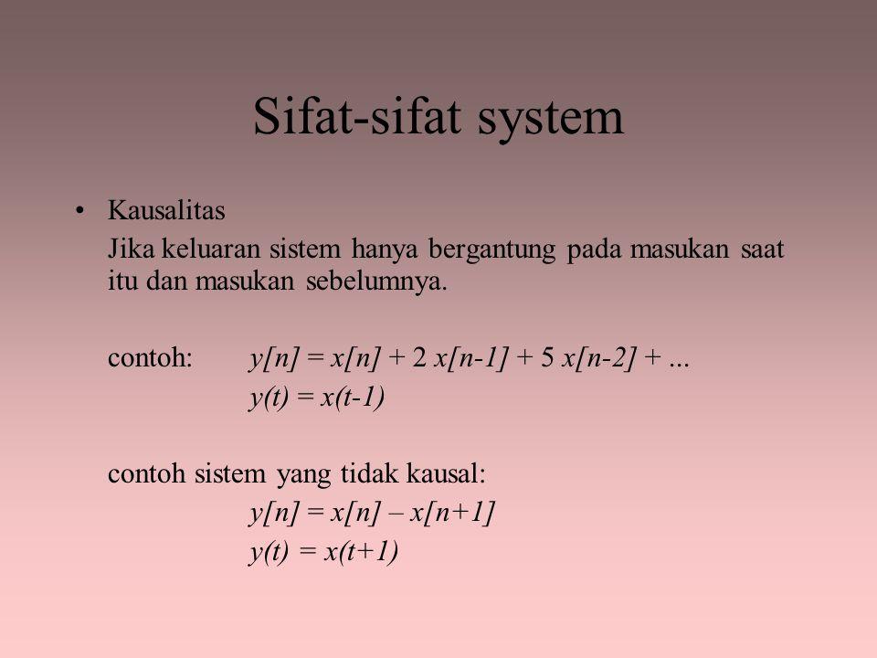 Sifat-sifat system Kausalitas