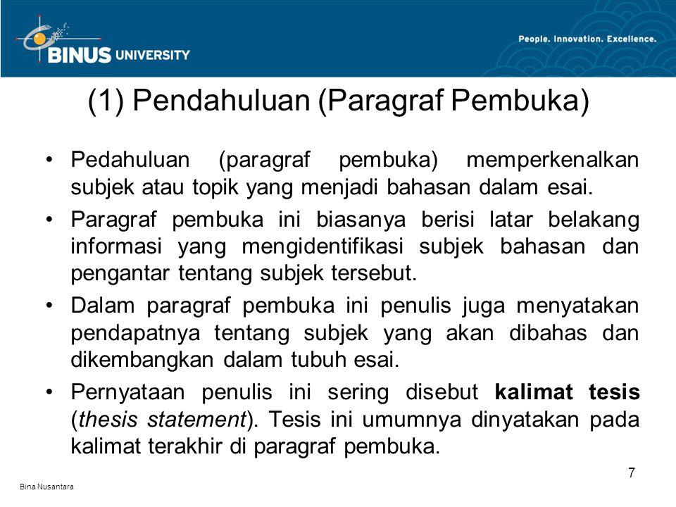 (1) Pendahuluan (Paragraf Pembuka)