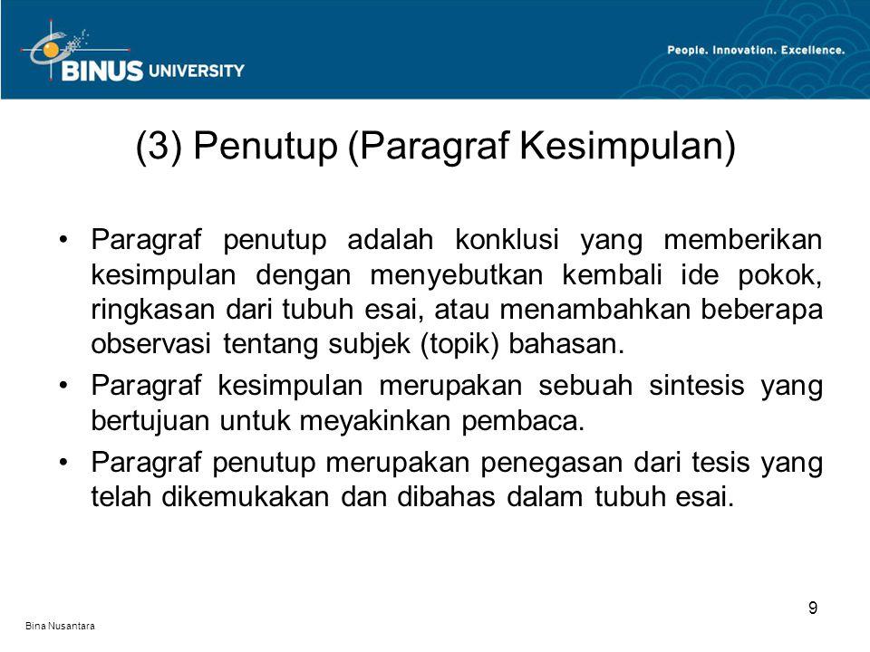 (3) Penutup (Paragraf Kesimpulan)
