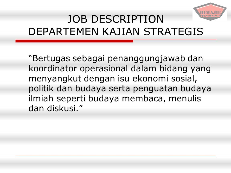 JOB DESCRIPTION DEPARTEMEN KAJIAN STRATEGIS