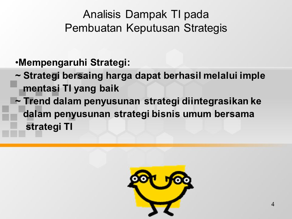 Analisis Dampak TI pada Pembuatan Keputusan Strategis