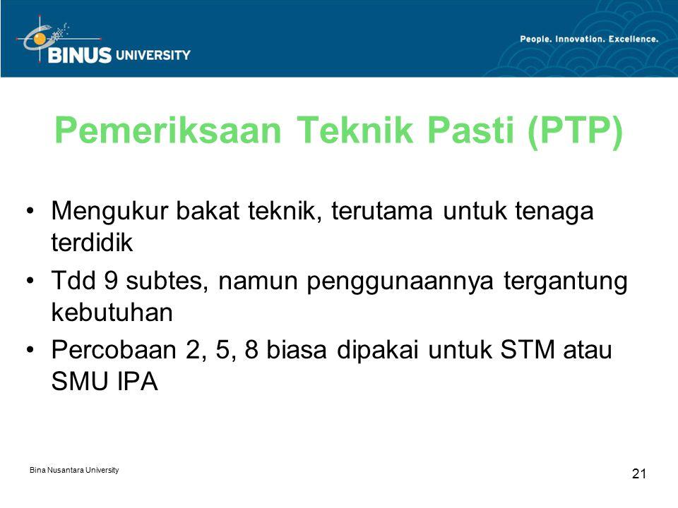 Pemeriksaan Teknik Pasti (PTP)