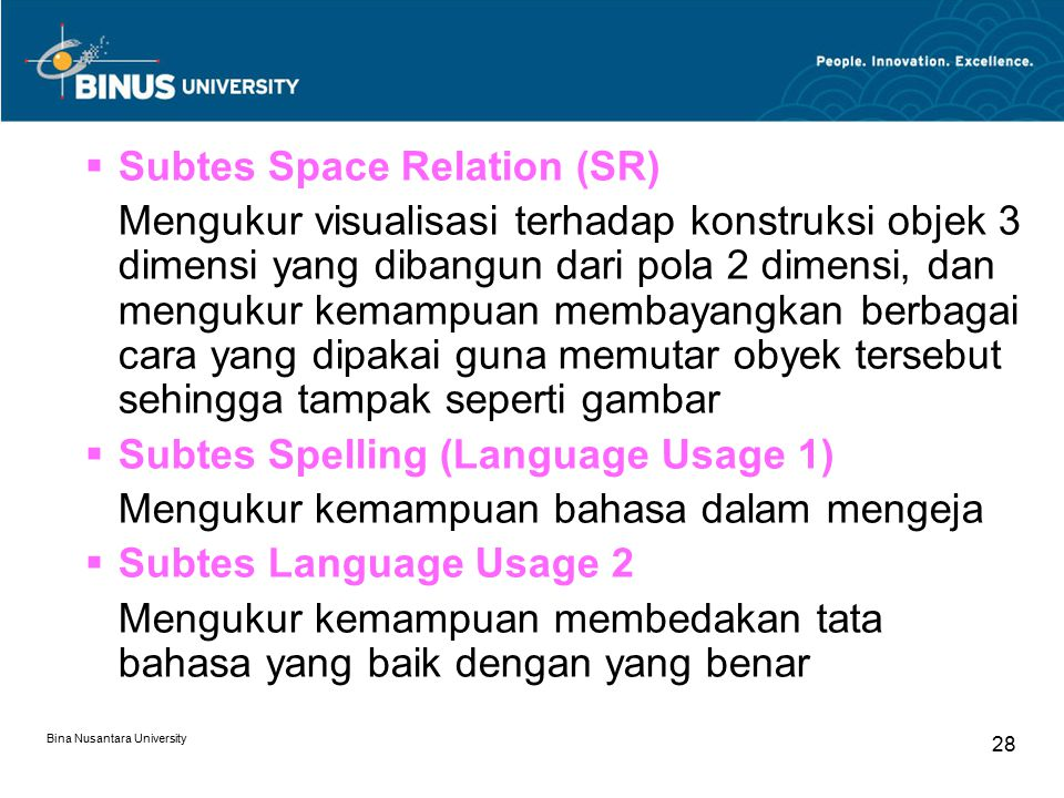 Subtes Space Relation (SR)