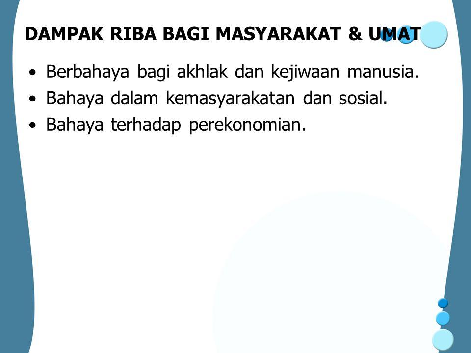 DAMPAK RIBA BAGI MASYARAKAT & UMAT
