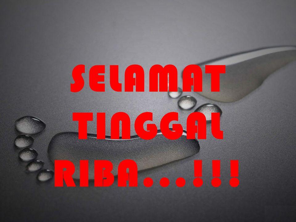 SELAMAT TINGGAL RIBA...!!!