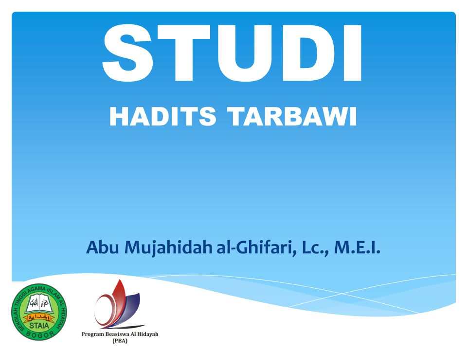 Abu Mujahidah al-Ghifari, Lc., M.E.I.