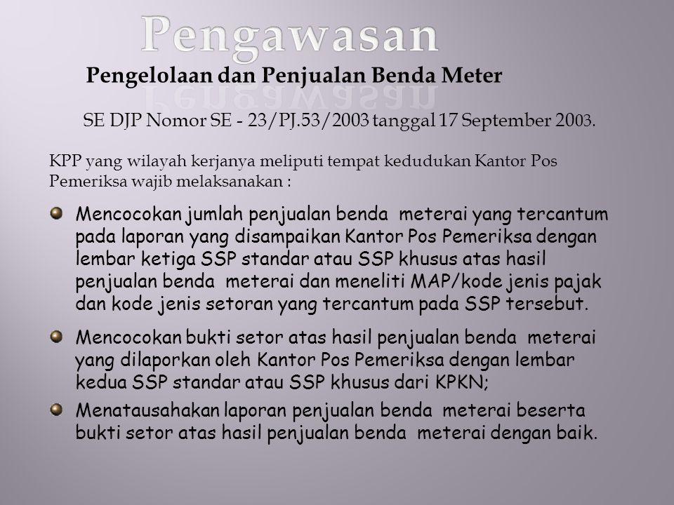 SE DJP Nomor SE - 23/PJ.53/2003 tanggal 17 September 2003.