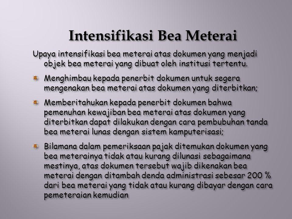 Intensifikasi Bea Meterai
