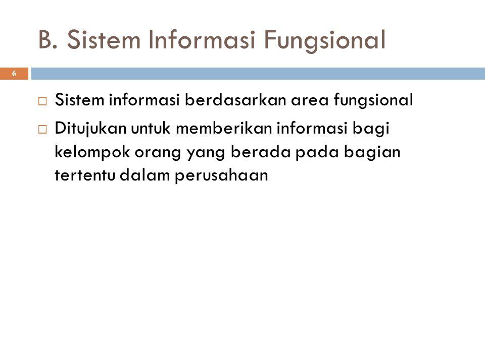 B. Sistem Informasi Fungsional