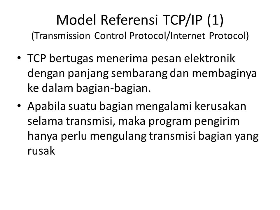 Model Referensi TCP/IP (1) (Transmission Control Protocol/Internet Protocol)
