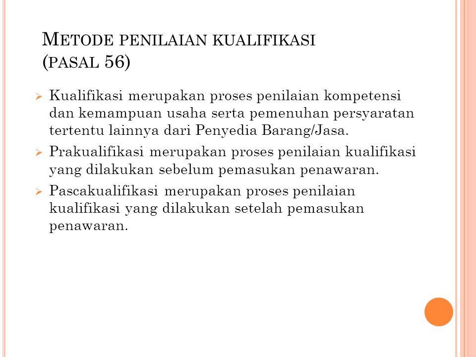 Metode penilaian kualifikasi (pasal 56)