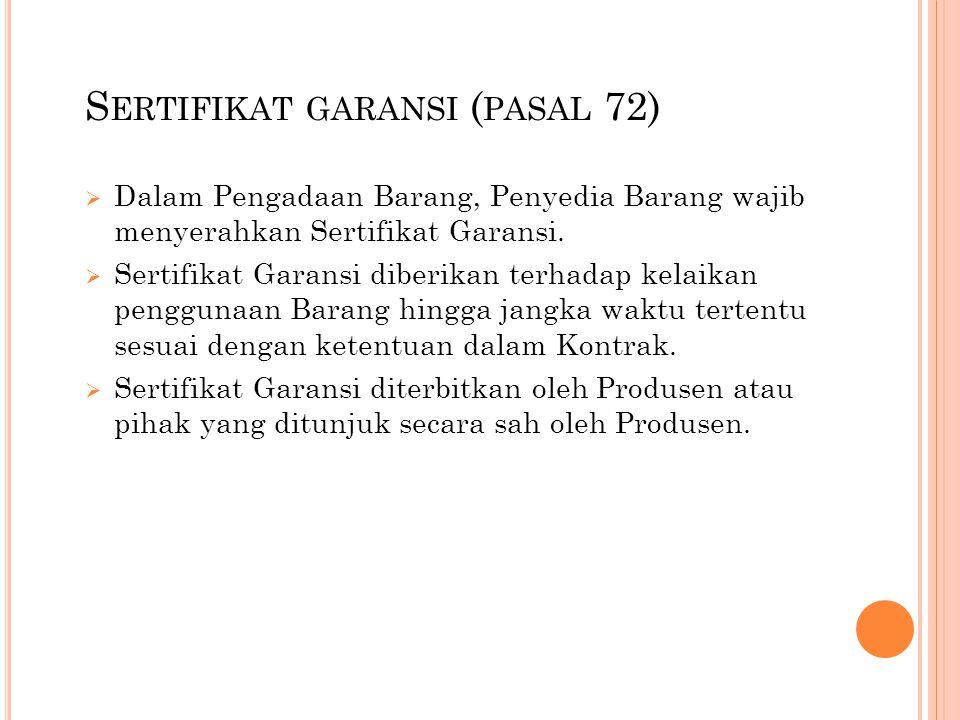 Sertifikat garansi (pasal 72)