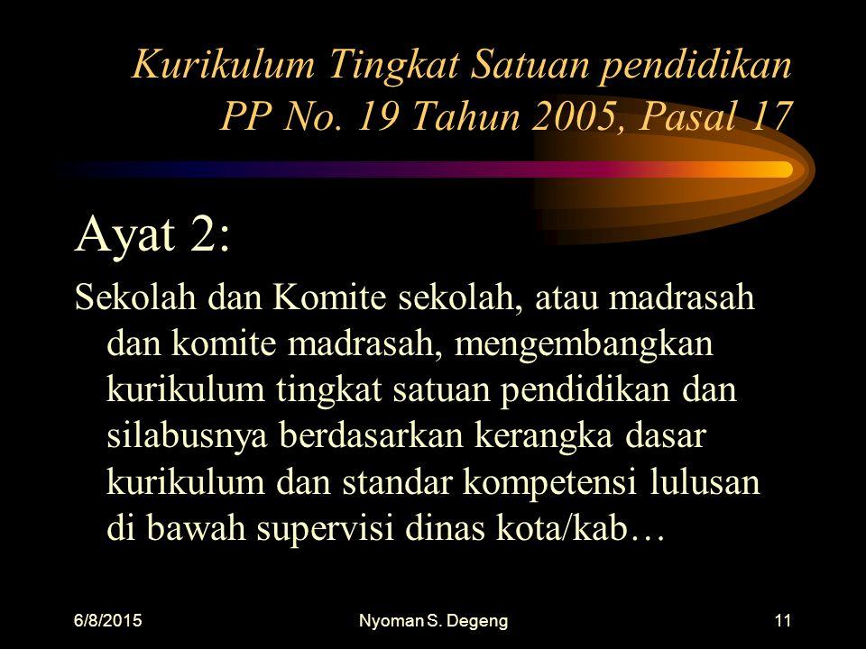 Kurikulum Tingkat Satuan pendidikan PP No. 19 Tahun 2005, Pasal 17