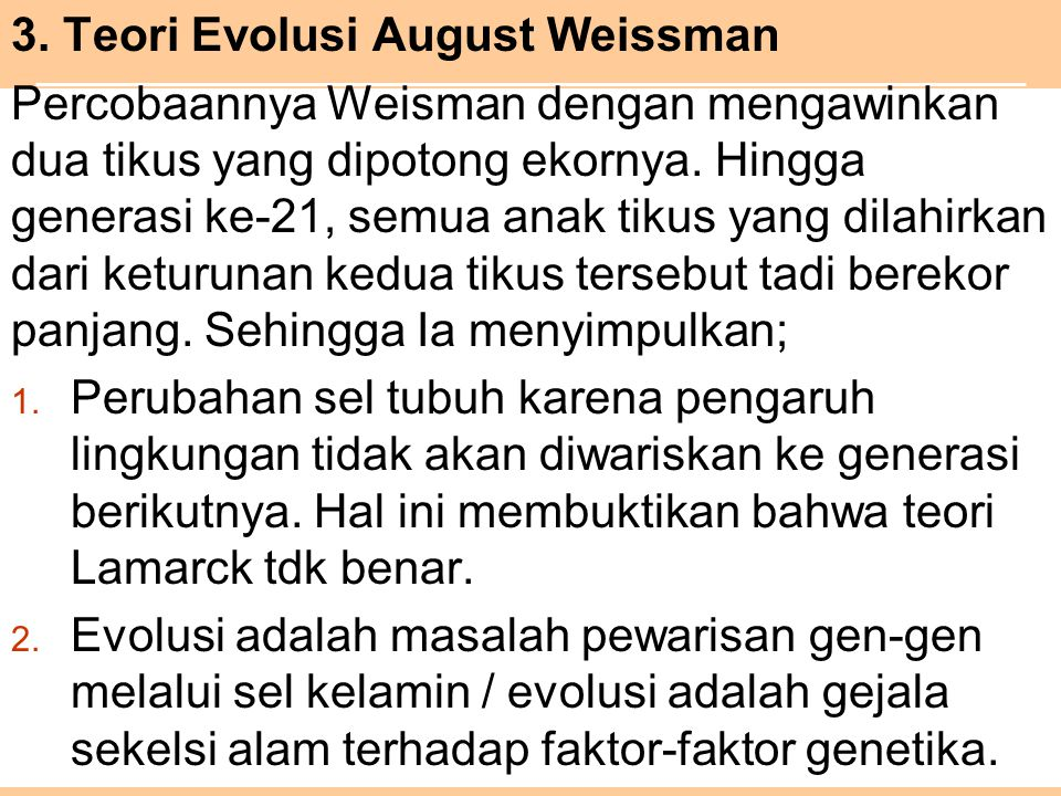 3. Teori Evolusi August Weissman